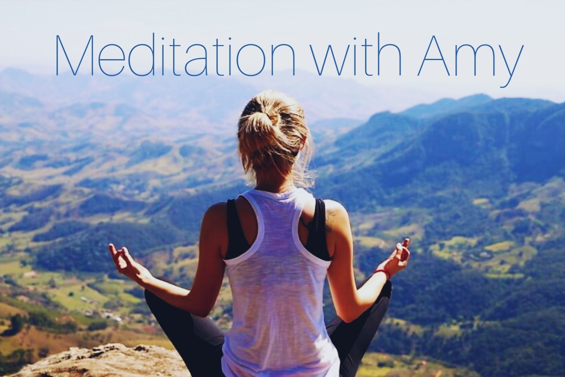 Meditation with Amy
